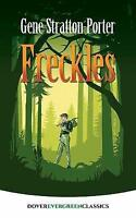 Freckles (Dover Children's Evergreen Classics) by Stratton-Porter, Gene | Paperb