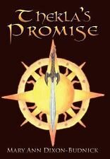 Thekla's Promise by Mary Ann Dixon-Budnick (2010, Hardcover)