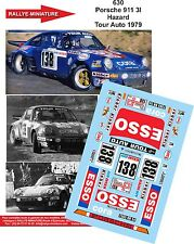 DÉCALS 1/43 réf 630 Porsche 911 3l Hazard Tour Auto 1979