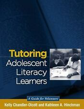 Tutoring Adolescent Literacy Learners: A Guide for Volunteers (Solving-ExLibrary