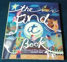 THE FIND IT BOOK, MARGARET WISE BROWN, LISA SHEEHAN, HC DJ, 2015, PARRAGON NY