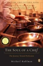 The Soul of a Chef : The Journey Towards Perfection by Michael Ruhlman