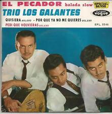 TRIO LOS GALANTES El pecador FRENCH EP VOGUE 1962