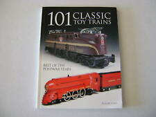 101 Classic Toy Trains Best of the Postwar Years Book