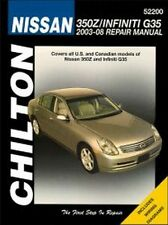 2003 04 2005 2006 2007 2008 Nissan 350Z Infiniti G35 Chilton Repair Manual 7314