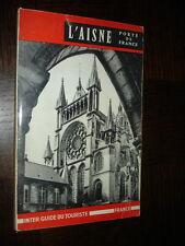 L'AISNE - Porte de France - Guide Officiel - Picardie - c
