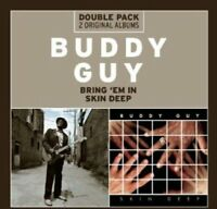 Buddy Guy - Bring Em In/Skin Deep [CD]