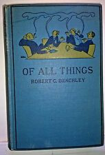 Of All Things, Robert Benchley, 1922, Henry Holt - VGd Vintage