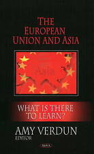 European Union and Asia: What Is There to Learn?, Verdun, Amy, New Book