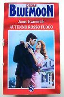 AUTUNNO ROSSO FUOCO - J.Evanovich [Bluemoon Desire n.503]