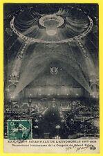 cpa Rare PARIS Expo AUTOMOBILE 1907-1908 Grand Palais LUSTRE Déco Coupole STAND