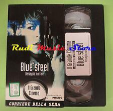film VHS cartonata BLUE STEEL BERSAGLIO MORTALE CORRIERE SERA (F75) no dvd*