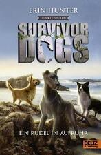Survivor Dogs II 01. Dunkle Spuren. Ein Rudel in Aufruhr von Erin Hunter