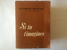 SI TU T'IMAGINES 1952 RAYMOND QUENEAU POESIE POESIE POEMES
