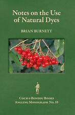 BURNETT FISHING BOOK NATURAL DYES FOR DYEING DUBBING MATERIALS sgnd MONOGRAPH 10