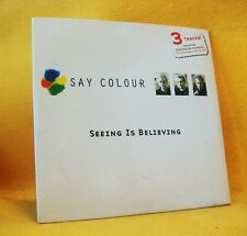Cardsleeve Single CD SAY COLOUR Seeing Is Believing 3TR 2000 pop rock
