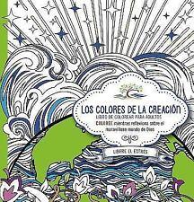 Los colores de la creación: Coloree mientras reflexiona sobre el maravilloso mun