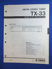 YAMAHA TX-33 TUNER SERVICE MANUAL ORIGINAL FACTORY ISSUE