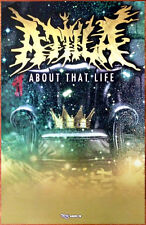 ATTILA About That Life Ltd Ed Discontinued RARE Poster +FREE Metal Rock Poster!
