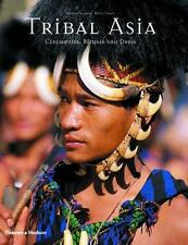 Tribal Asia: Ceremonies, Rituals and Dress-ExLibrary