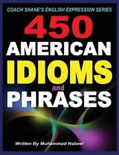 Coach Shane?s English Expression: 450 American Idioms and Phrases : English...