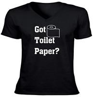Got Toilet Paper? Funny Unisex Vneck Tee T-Shirt Mens Women Shirt Gift