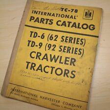 Ih International Td 6 9 Series 62 92 Tractor Crawler Parts Manual Book Spare Oem