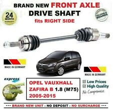 FOR OPEL VAUXHALL ZAFIRA B 1.8 (M75) 2005-2015 NEW FRONT AXLE RIGHT DRIVESHAFT