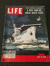 LIFE MAGAZINE JULY 27, 1959 A NEW KIND OF GREAT WHITE FLEET U.S. SHIPS