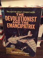 Devolutionist and the Emancipatrix by Homor Eon Flint, PB, Ace #F-355