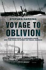 Voyage to Oblivion by Stephen Harding (Paperback, 2010)