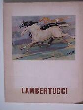 LAMBERTUCCI - MAGALINI EDITRICE - BRESCIA 1974 - ED. NUMERATA 221 - RARO - G1