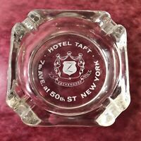 Hotel Taft New York 7th Avenue & 50th Vintage Ashtray Clear Glass Square