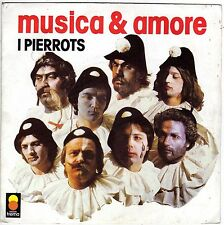I PIERROTS MUSICA & AMORE / CANZONI D'ALTRI TEMPI FRENCH 45 SINGLE
