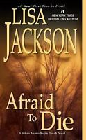 Afraid To Die (Selena Alvarez/Regan Pescoli) by Jackson, Lisa