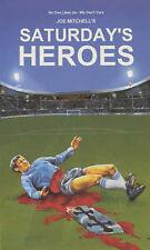 Very Good 1898928053 Paperback Saturday's Heroes Joe Mitchell