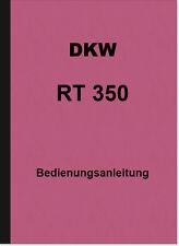DKW RT 350 und RT 350 S Bedienungsanleitung Betriebsanleitung Handbuch RT350