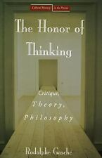 Cultural Memory in the Present: The Honor of Thinking : Critique, Theory,...