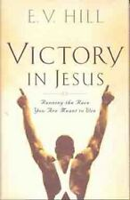 Victory in Jesus: Running the Race You Were Meant to Win