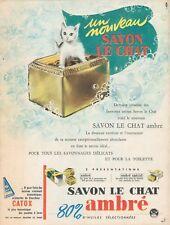 ▬►Publicité French Print advertising - Savon - LE CHAT - Pierre Couronne