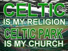 Celtic is my Religion Celtic Park is my Church Sign, metal Aluminium, Glasgow
