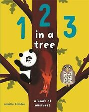 1 2 3 in a Tree by Percy, Tasha | Board book Book | 9781783706136 | NEW