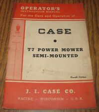 Case T7 Power Mower Operators Owners Instruction Manual 1949 Eagle Logo Semi
