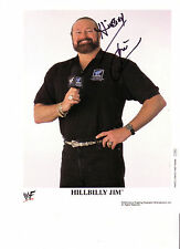 Hillbilly Jim signed auto 8x10 promo WWE Wrestling WWF Legend Very Rare P-623