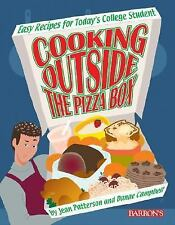 Cooking Outside the Pizza Box: Easy Recipes for Today's College Student Patters