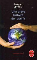 Une Breve Histoire De L'Avenir, Paperback by Attali, Jacques, Brand New, Free...