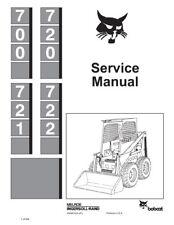 New Bobcat 700, 720, 721 & 722 Skid Steer Repair Service Manual 1987 6556619