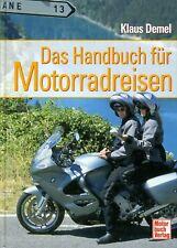 Das Handbuch für Motorradreisen