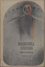 Hawksbill Station by Robert Silverberg - 1968 HC/DJ BCE - Like New Gutter 48 J