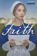Quaker Brides : Faith 3 by Lyn Cote (2016, Paperback)